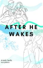 After He Wakes by Ko-6694
