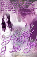 [Shortfic Daragon (MA)] Hello, I love you! by shikasatran74