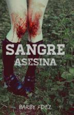 Sangre Asesina by Barbyfdez