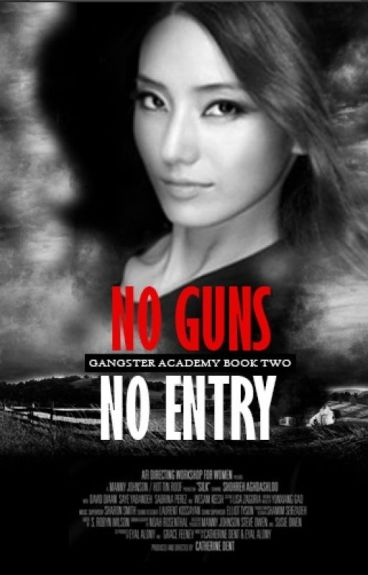 No Guns, No Entry (Gangster Academy Book Two)