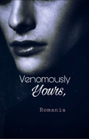 Venomously Yours,  by sheromania1012