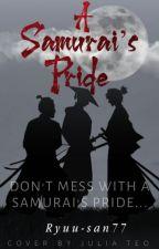 A Samurai's Pride by Ryuu-san77