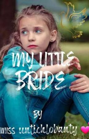 MY LITTLE BRIDE  by miss_untichlobanty