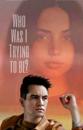 Who was I Trying to be? | Brendon Urie by cutengabatanhe