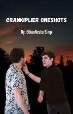 Crankiplier Oneshots by EthanNestorSimp