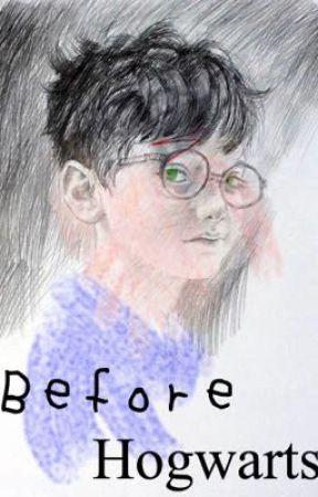 Before Hogwarts by gryffindormystery
