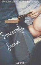 Sincerely, Jamie by inkiPOP