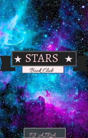 STARS BOOK CLUB (OPEN) by pjairawritings