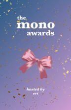 The Mono Awards 2020 [JUDGING] by jaszthewayyoulikeit