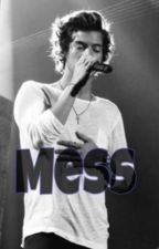 Mess ~ One Direction by happydirectioneer