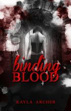 Binding Blood by FortunedFool