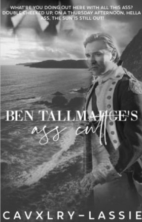 Ben Tallmadge's Ass Cult [ON HOLD] by cavxlry-lassie