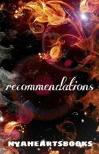 Recommendations  by NiahBassHeartsBooks