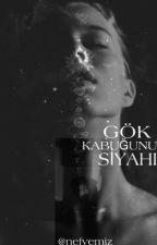 GÖK KABUĞUNUN SİYAHI by nefvemiz_