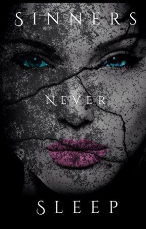Sinners Never Sleep by SabriinaTkcChaddoud