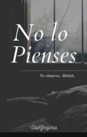 No lo Pienses  by ValeGregoria