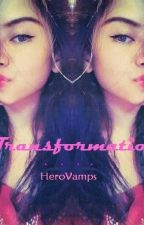 Transformation:  ( A Vampire's Tale ) - GxG or Lesbian & Bi or Bisexual - by HeroVamps