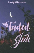 Faded Ink by bwrightNeriverse