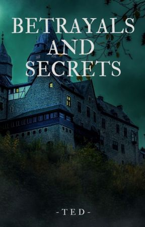 Betrayals and Secrets by Teddybearanimations