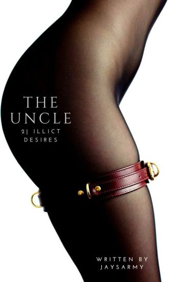The Uncle | Illicit Desires #2