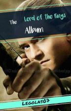 The Lord of the Rings Album by -Legolas07-