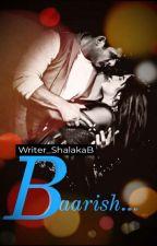 Baarish... 💙  [ Sidnaaz fiction/lovestory ] by Shalaka_sidnaazSaga