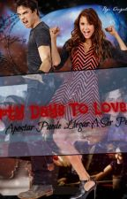 """Thirty Days To Love """"Apostar Puede Llegar A Ser Peligroso"""" by Angelito97-Delena"""