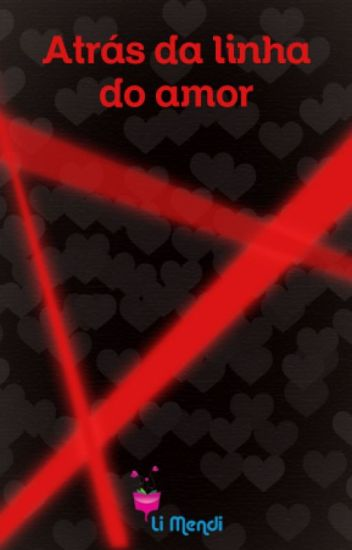 Atrás da Linha do Amor
