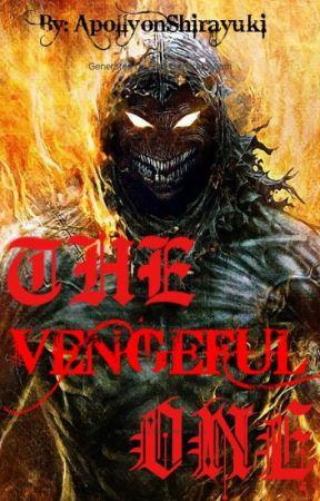 The Vengeful One by ApollyonShirayuki
