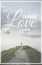 Climbing love [✔] by Lilaloesje