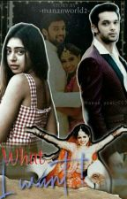 What I Want....! ❤ by mananworld2