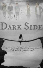 Dark Side by Justmylittlethoughts