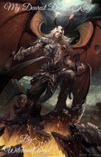 My Dearest Demon King by WitchandAngel