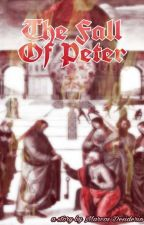 The Fall Of Peter by MDesiderio32
