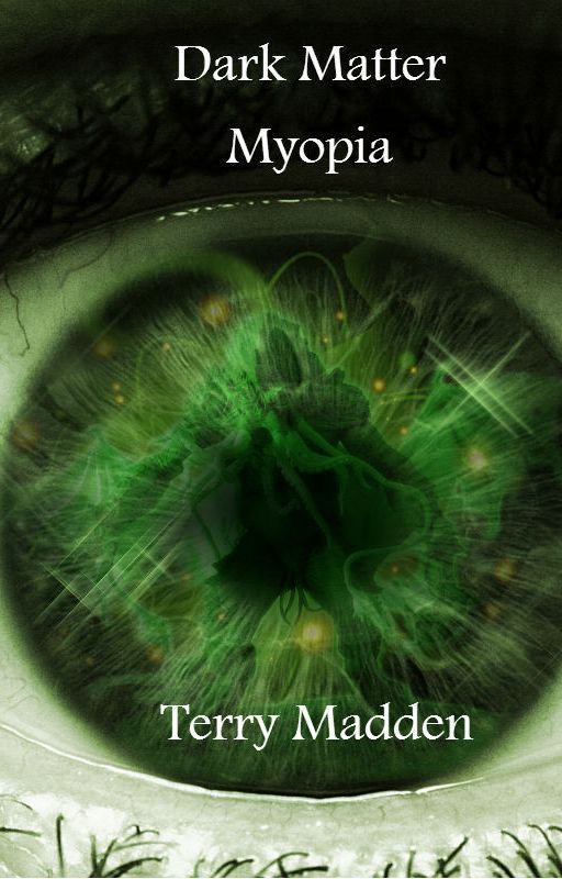 Dark Matter Myopia by TerryMadden