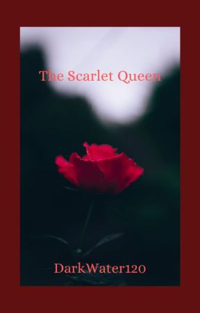 The Scarlet Queen by DarkWater120