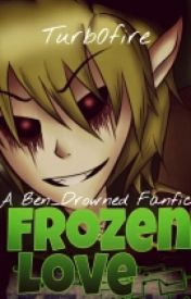 Frozen Love (Ben x reader) (ON HOLD) by Turb0fire
