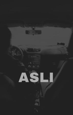 ASLI by orionunkalbi