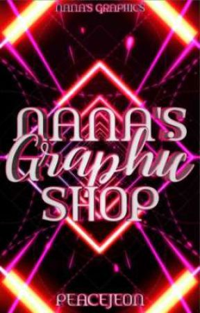 Nana's Graphic Shop II (Temporary Closed) by Peacejeon