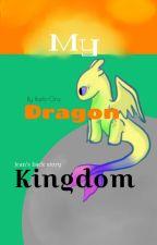 MY DRAGON KINGDOM- Jean's back story (HTTYD, Trolls Fanfiction)  by Barb-Ora