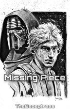 Missing Piece (Matt/Kylo Ren x Reader) by Just_a_Weird_Reader