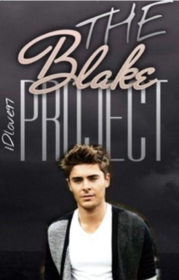 The Blake Project: Book 2