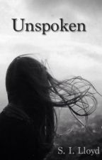 Unspoken by _EscapingParadise_