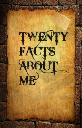 Twenty Facts About Me by EnchantedByIslam
