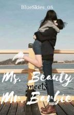 Ms. Beauty meets Mr. Barbie (on hold) by BlueSkies_08