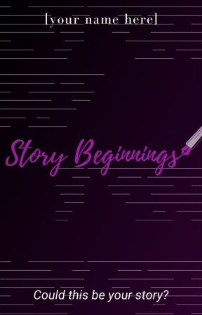 Story Beginnings by WeWriteOfficial