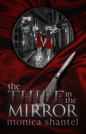 The Thief in the Mirror by LxstinNeverland