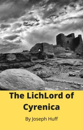 The LichLord of Cyrenica by imperious54