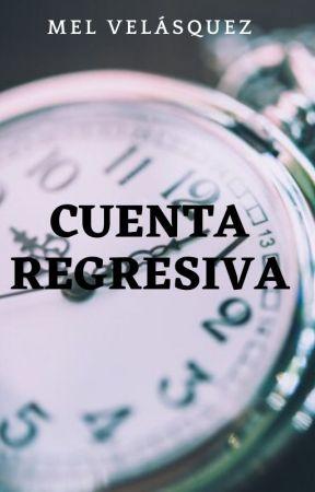 Cuenta regresiva [Terminada] by Mel_Licht_Dunkelheit