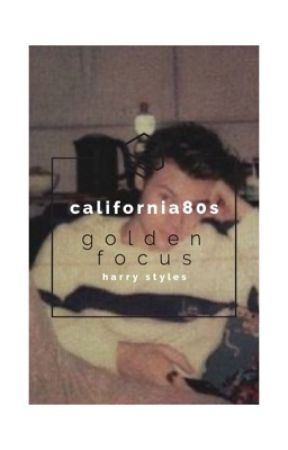 Golden Focus | harry styles by california80s